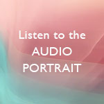 Listen to the Audio Portrait